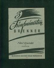 3 Drei Fünfminuten Brenner Alles Schwindel von Fridolin 1957 Theaterstücke Humor