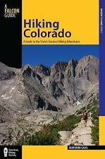 Hiking Colorado, 3rd: A Guide to the State's Greatest Hiking Adventure-ExLibrary