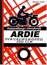 Ardie 500 ccm Jubiläumsmodell Bedienungsanleitung Handbuch JAP Motor 14 PS 1932