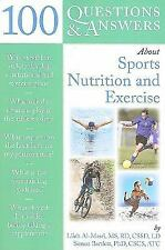 100 Questions and Answers about Sports Nutrition and Exercise by Simon...