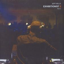 "Jeff Mills - Exhibitionist 2 Part 3 (Vinyl 12"" - 2016 - US - Original)"