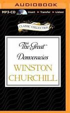 The Great Democracies : A History of the English Speaking Peoples, Volume IV...