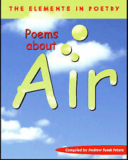 Air (The Elements in Poetry) Andrew Fusek Peters Very Good Book