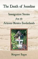 The Death of Josseline: Immigration Stories from the Arizona-Mexico Bo-ExLibrary