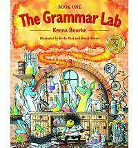 The Grammar Lab:: Book One: Grammar for 9- to 12-year-olds with loveable charact