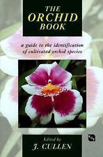 The Orchid Book: A Guide to the Identification of Cultivated Orchid Species, , G