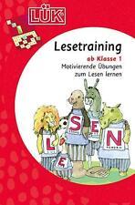 LÜK: Lesetraining 1: Motivierende Übungen zum Lesen lernen ab Klasse 1: Motivier