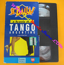 film VHS SI BALLA!A scuola di TANGO ARGENTINO 1994 Mara Terzi FABBRI(F121)no dvd