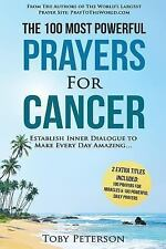 100 Most Powerful Prayers: Prayer - the 100 Most Powerful Prayers for Cancer...