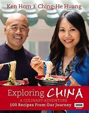 Exploring China: A Culinary Adventure: 100 Recipes from Our Journey, Hom, Ken, H