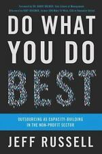 Do What You Do Best: Outsourcing as Capacity Building in the Nonprofit-ExLibrary