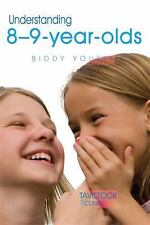 The Tavistock Clinic - Understanding Your Child: Understanding 8-9-Year-Olds...