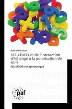 Fe2-Xtixo3-D : De l'Interaction d'Echange a la Polarisation de Spin by...