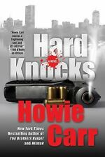 *  Hard Knocks *  By Howie Carr *  (Hardcover)  * New *