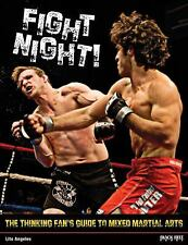 Fight Night!: The Thinking Fan's Guide to Mixed Martial Arts-ExLibrary