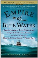 Empire of Blue Water: Captain Morgan's Great Pirate Army, the Epic Battle for th