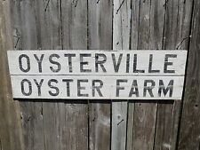 38 INCH WOOD OYSTERVILLE OYSTER FARM SIGN NAUTICAL SEAFOOD (#S448)