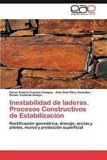 Inestabilidad de Laderas Procesos Constructivos de Estabilización by Oscar...