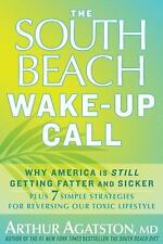 THE SOUTH BEACH WAKE-UP CALL  [Hardcover; 2011]