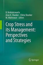 Crop Stress and Its Management : Perspectives and Strategies (2011, Hardcover)