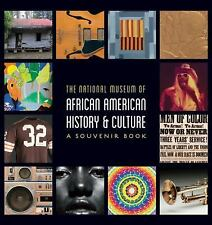 National Museum of African American History and Culture : A Souvenir Book...