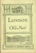 london old & new - thackeray and kingsley hotels 1926