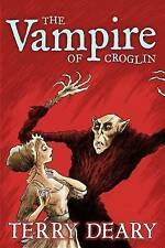 The Vampire of Croglin (8-12 Fiction) Deary, Terry Very Good Book