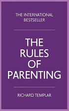 Rules of Parenting: A Personal Code of Bringing up Happy, Confident-ExLibrary