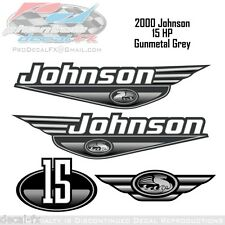 2000 Johnson 15 HP Gunmetal Grey Outboard Reproduction 4 Pc Vinyl Decals Fifteen