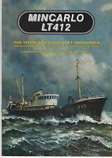 THE SIDEWINDER TRAWLER  LT412 MINCARLO LOESTOFT BUILT AND ENGINED BY AKD