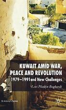 St Antony's: Kuwait amid War, Peace and Revolution : 1979-1991 and New...