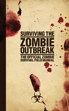 SURVIVING THE ZOMBIE OUTBREAK SURVIVAL FIELD MANUAL RATGEBER HORROR BUCH BOOK