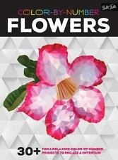 Color-by-Number: Flowers: 30+ fun & relaxing color-by-number projects to engage