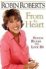 From the Heart: Seven Rules to Live By, Robin Roberts, Good Condition, Book