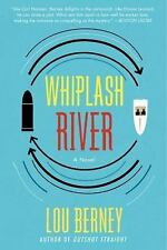 Whiplash River by Lou Berney (2012, Paperback)