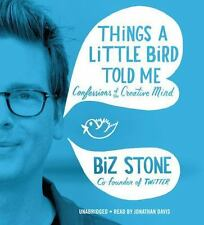 Things a Little Bird Told Me: Confessions of the Creative Mind-ExLibrary
