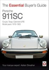 Porsche 911SC Coupé Targa Cabriolet & RS Model years 1978 to 1983 book paper