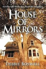 House of Mirrors by Debbie Boswell (2011, Paperback)