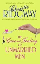 The Care and Feeding of Unmarried Men, Ridgway, Christie, Good Book