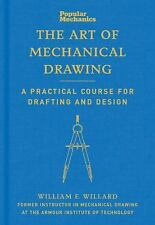 Popular Mechanics The Art of Mechanical Drawing: A Practical Course for Drafting