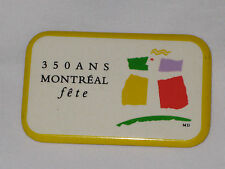 VINTAGE 350ANS Montreal Fete White With Yellow Trim Button Pin Back RARE