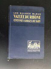 Ancien guides bleus Vallée du rhone hachette 1927 TBE