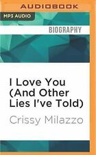 I Love You (and Other Lies I've Told) by Crissy Milazzo (2016, MP3 CD,...