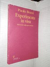 EXPERIMENTA IN  VISU Ricerche sulla percezione Paolo Bozzi Guerini 1993 libro di