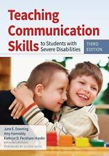 Teaching Communication Skills to Students with Severe Disabilities by Amy...