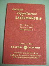 ELECTRIC APPLIANCE SALESMANSHIP ELECTRIC REF RIGERATOR #3 GENERAL ELECTRIC 1946