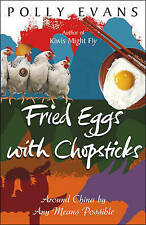 Fried Eggs With Chopsticks, By Evans, Polly,in Used but Acceptable condition