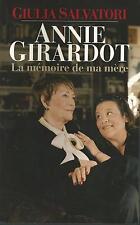 Annie Girardot.La memoire de ma mere.Guilia SALVATORI.