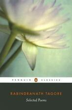 Selected Poems of Rabindranath Tagore Penguin Classics