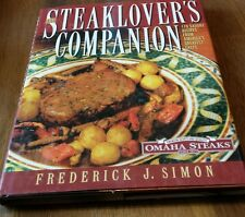 The Steak Lovers Companion Cook Book 1997 Retro BY OMAHA STEAKS FREDRICK J SIMON
